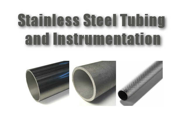 stainless steel tubing and instrumentation